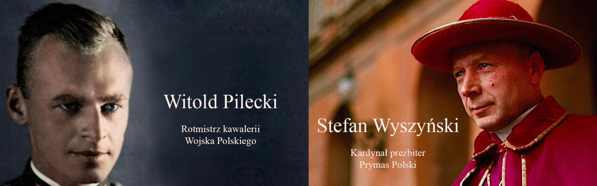 Stefan Wyszyński i Witold Pilecki